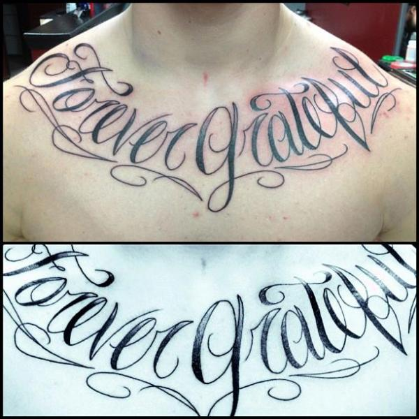 Chest Lettering Tattoo by Fixed Army